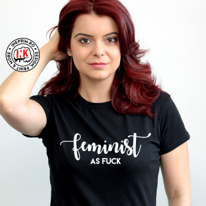 Tricou Feminist as Fuck