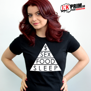 Tricou Personalizat, Piramida Nevoilor - Money, Sex, Food, Sleep