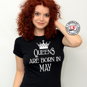 Tricou - QueenS are Born in May