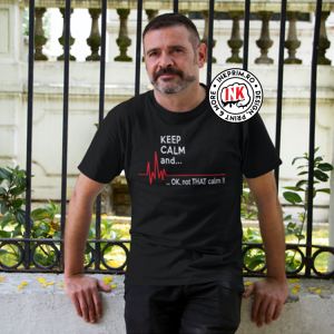 Tricou Doctor - KEEP CALM and... OK, not THAT calm!