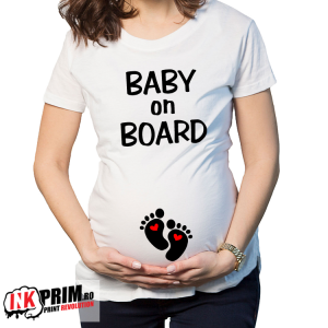 Tricou Gravidă - Baby on board