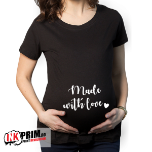 Tricou Gravidă - Made with love
