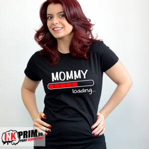 Tricou personalizat - Mommy loading