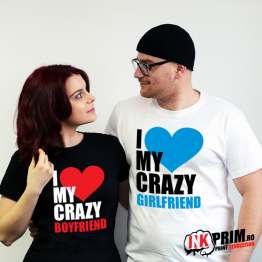 Set tricouri personalizate cuplu - I Love My Crazy Girlfriend & I Love My Crazy Boyfriend