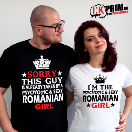 Set tricouri personalizate cuplu - PsycHOTic and Sexy Romanian Girl